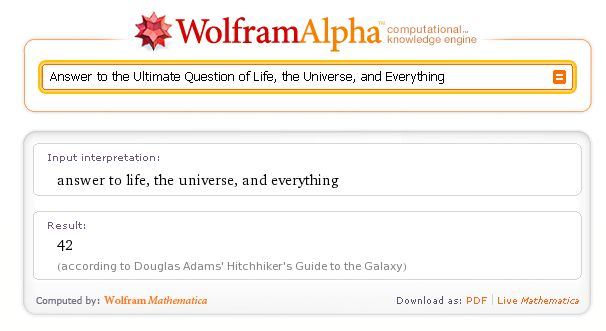 WolframAlpha: «Answer to the Ultimate Question of Life, the Universe, and Everything»